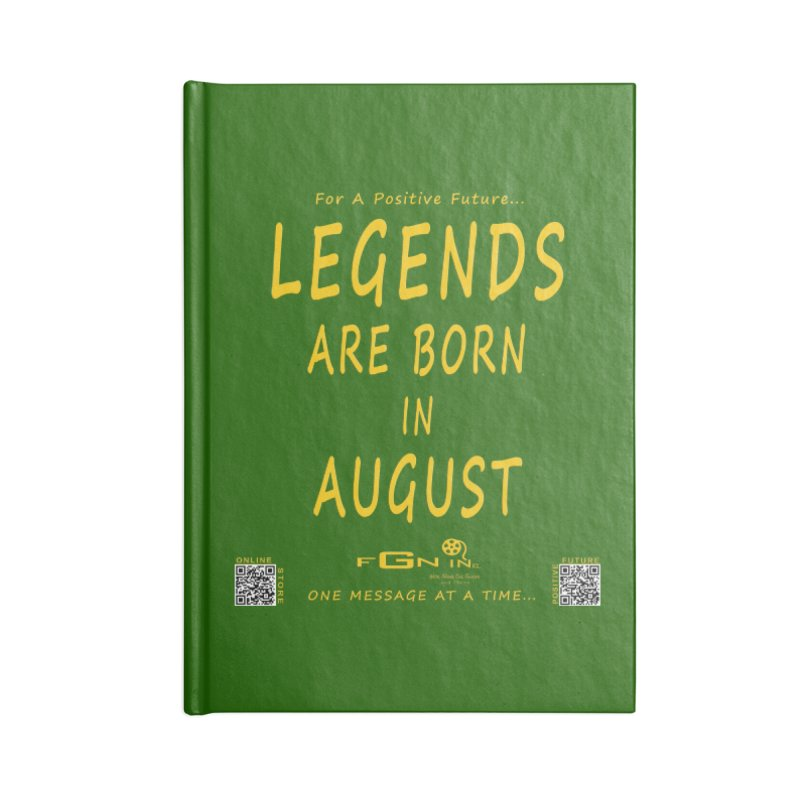 683B - Legends Are Born In August Accessories Notebook by FGN Inc. Online Shop