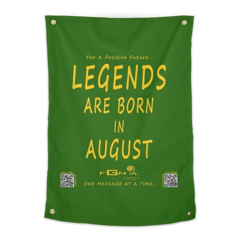 683B - Legends Are Born In August Home Tapestry by FGN Inc. Online Shop
