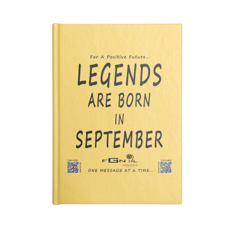 684 - Legends Are Born In September Accessories Notebook by FGN Inc. Online Shop