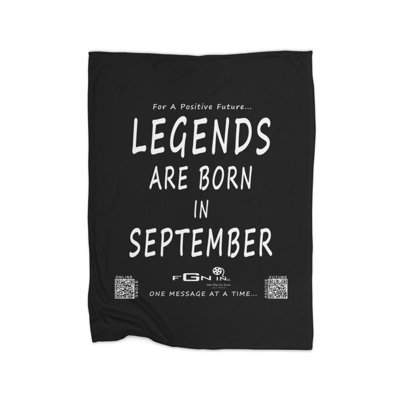 684A - Legends Are Born In September Home Blanket by FGN Inc. Online Shop