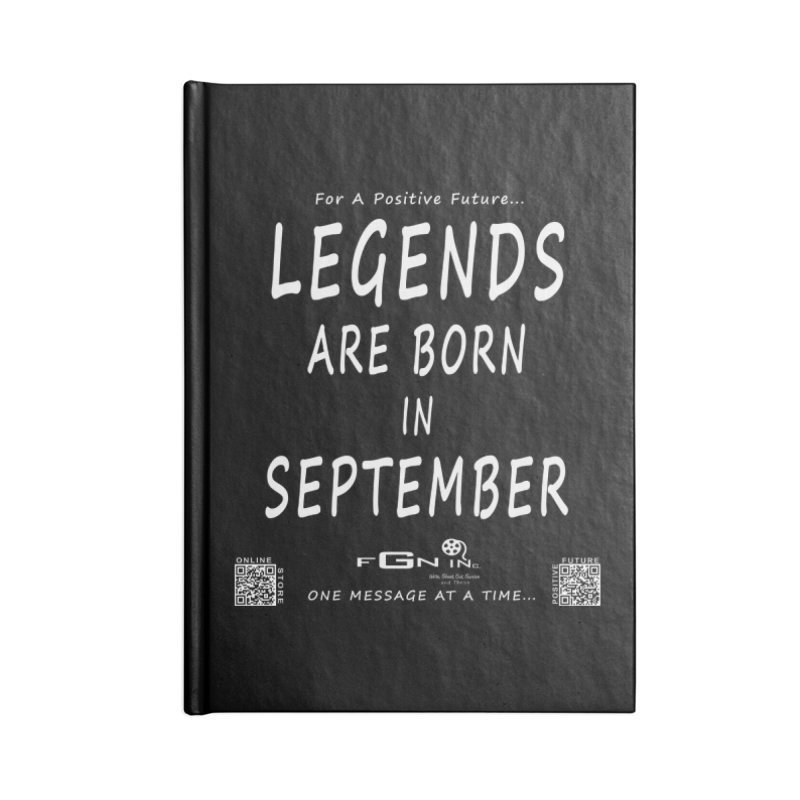 684A - Legends Are Born In September Accessories Notebook by FGN Inc. Online Shop