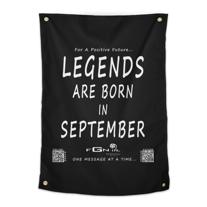 684A - Legends Are Born In September Home Tapestry by FGN Inc. Online Shop