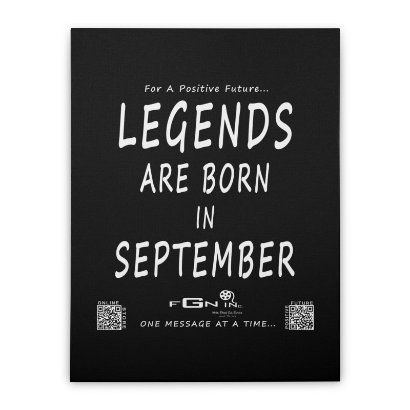 684A - Legends Are Born In September Home Stretched Canvas by FGN Inc. Online Shop