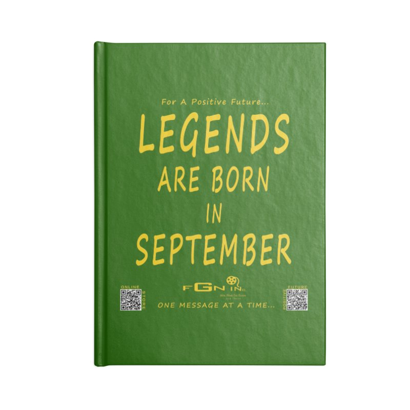 684B - Legends Are Born In September Accessories Notebook by FGN Inc. Online Shop
