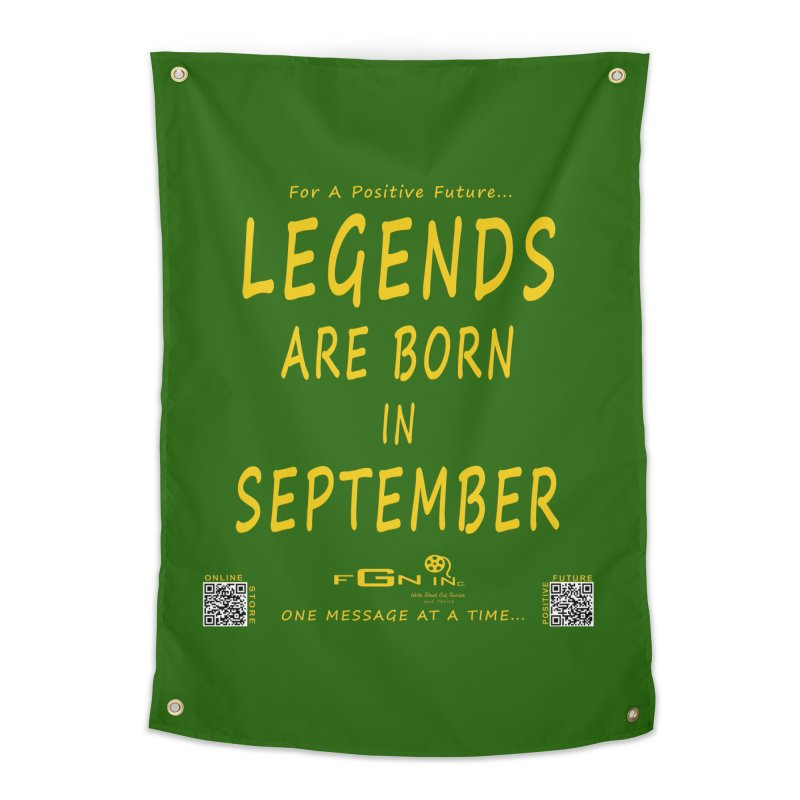 684B - Legends Are Born In September Home Tapestry by FGN Inc. Online Shop