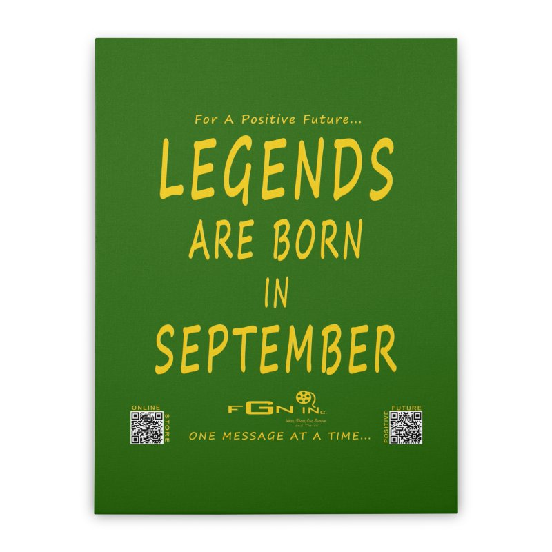 684B - Legends Are Born In September Home Stretched Canvas by FGN Inc. Online Shop