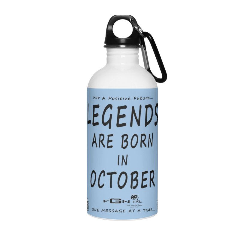 685 - Legends Are Born In October Accessories Water Bottle by FGN Inc. Online Shop