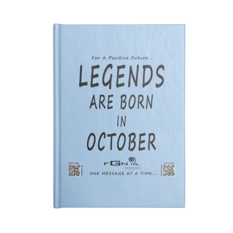 685 - Legends Are Born In October Accessories Notebook by FGN Inc. Online Shop