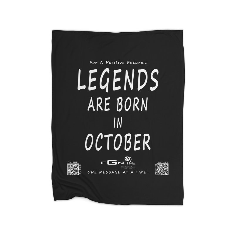685A - Legends Are Born In October Home Blanket by FGN Inc. Online Shop