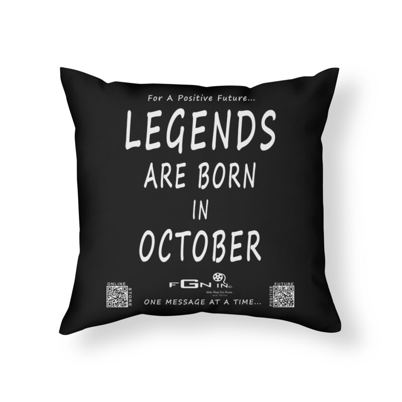 685A - Legends Are Born In October Home Throw Pillow by FGN Inc. Online Shop