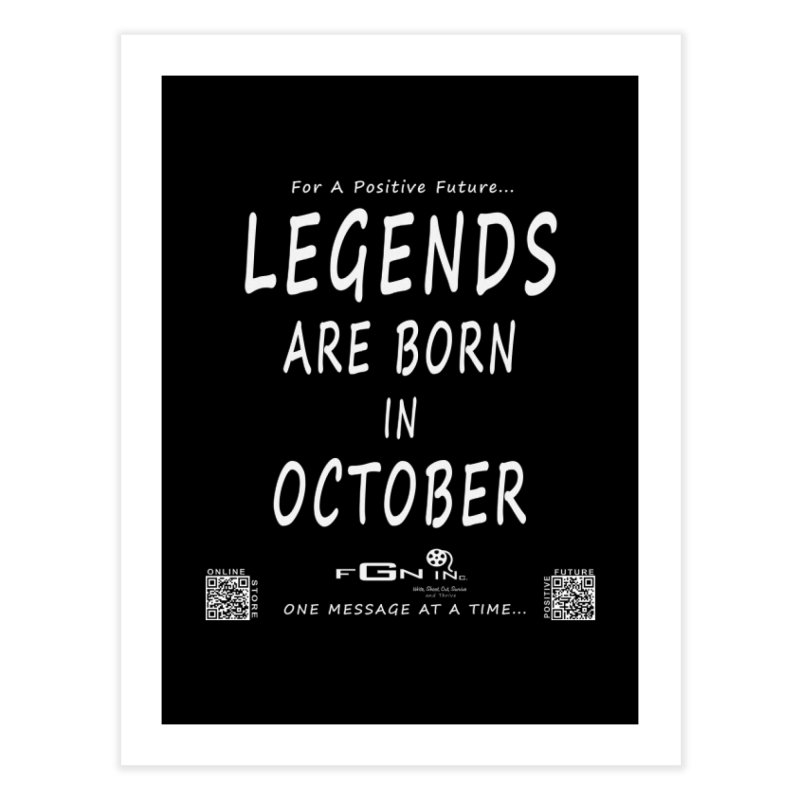 685A - Legends Are Born In October Home Fine Art Print by FGN Inc. Online Shop
