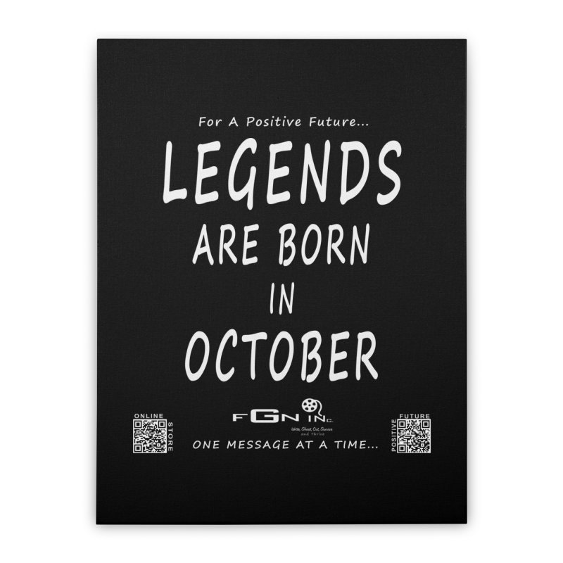 685A - Legends Are Born In October Home Stretched Canvas by FGN Inc. Online Shop