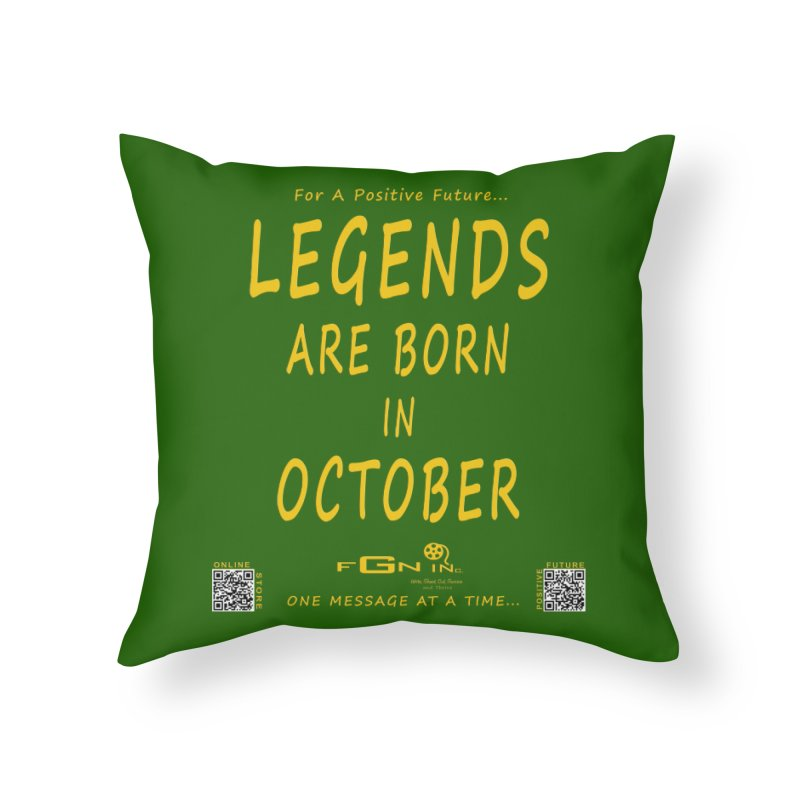 685B - Legends Are Born In October Home Throw Pillow by FGN Inc. Online Shop