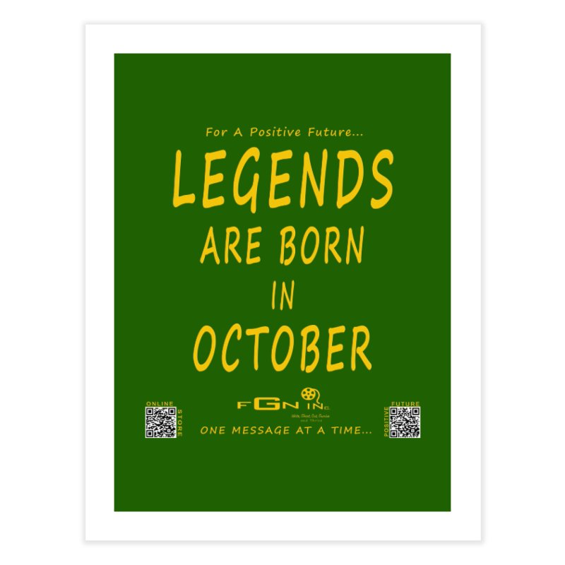 685B - Legends Are Born In October Home Fine Art Print by FGN Inc. Online Shop