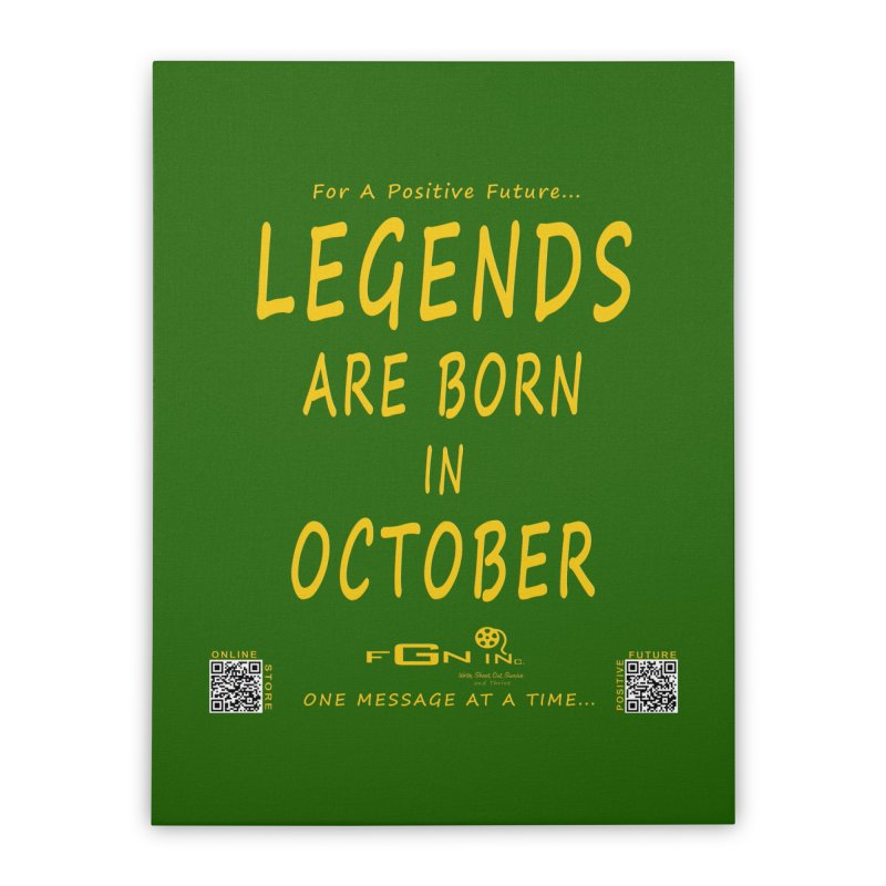 685B - Legends Are Born In October Home Stretched Canvas by FGN Inc. Online Shop