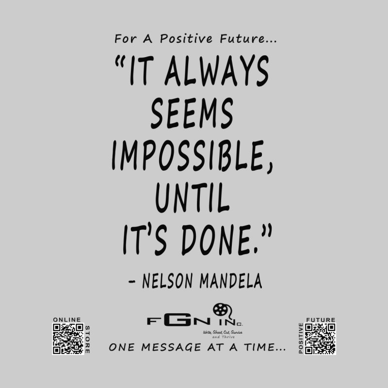 686 - Nelson Mandela Quote by FGN Inc. Online Shop