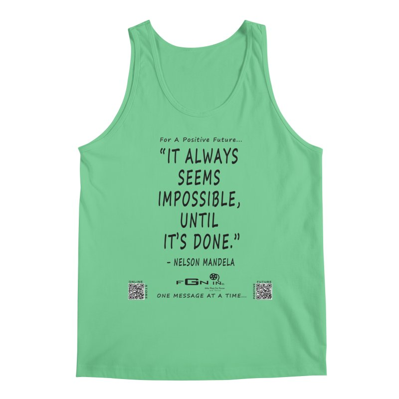 686 - Nelson Mandela Quote Men's Regular Tank by FGN Inc. Online Shop