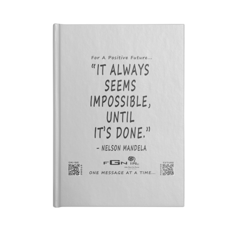 686 - Nelson Mandela Quote Accessories Blank Journal Notebook by FGN Inc. Online Shop