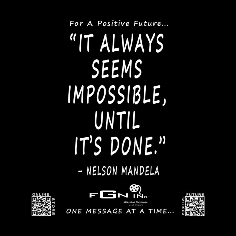 686A - Nelson Mandela Quote by FGN Inc. Online Shop