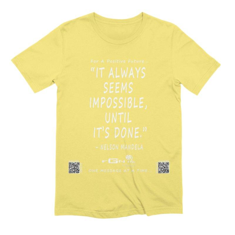 686A - Nelson Mandela Quote Men's Extra Soft T-Shirt by FGN Inc. Online Shop