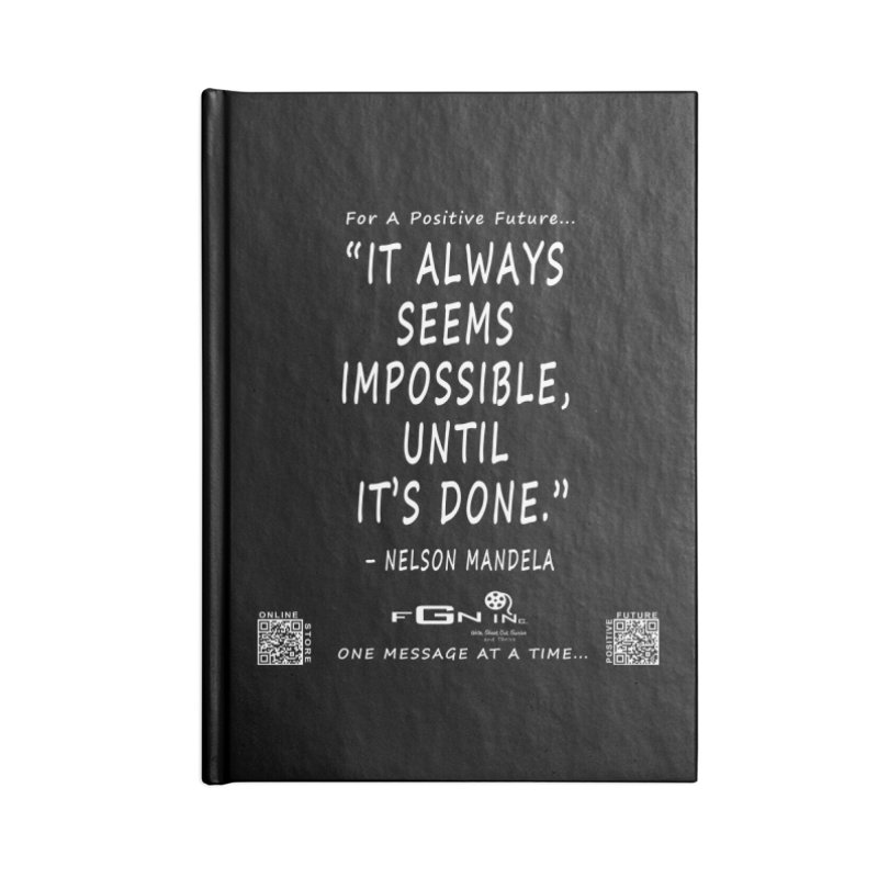 686A - Nelson Mandela Quote Accessories Blank Journal Notebook by FGN Inc. Online Shop