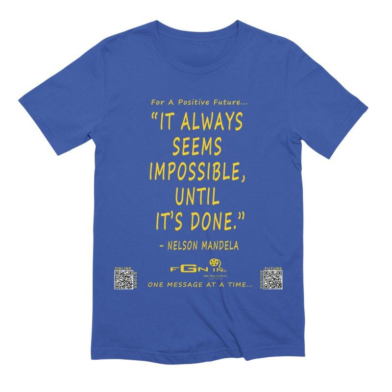686B - Nelson Mandela Quote Men's Extra Soft T-Shirt by FGN Inc. Online Shop