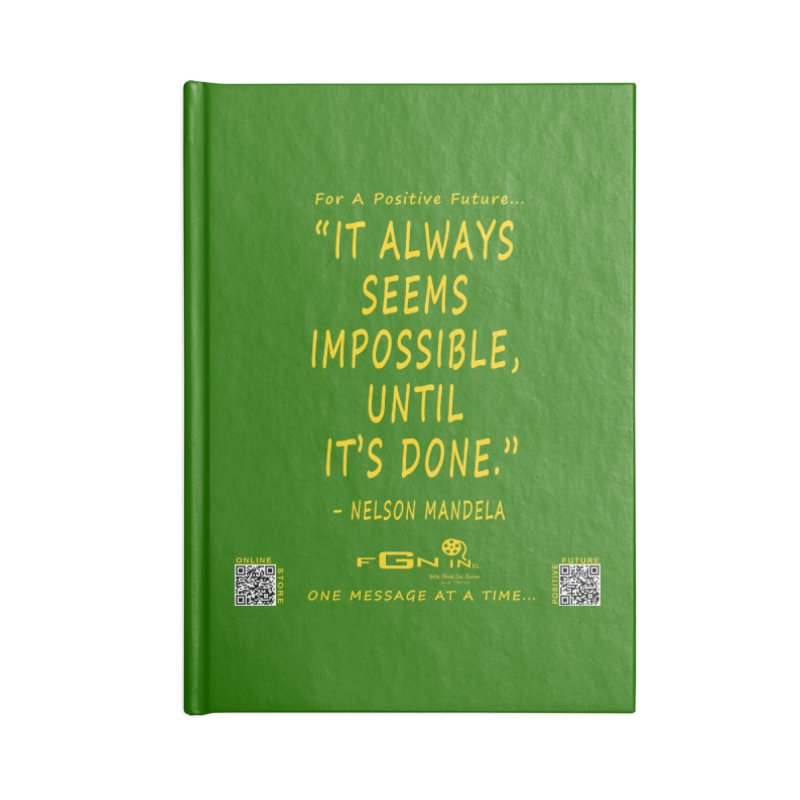 686B - Nelson Mandela Quote Accessories Blank Journal Notebook by FGN Inc. Online Shop
