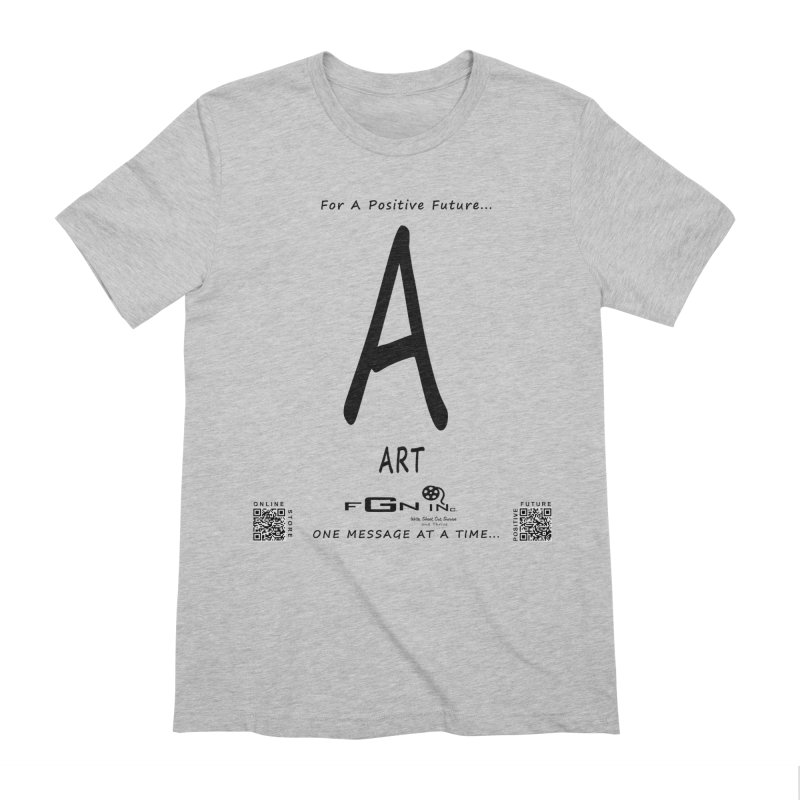 687 - A For Art Men's T-Shirt by FGN Inc. Online Shop