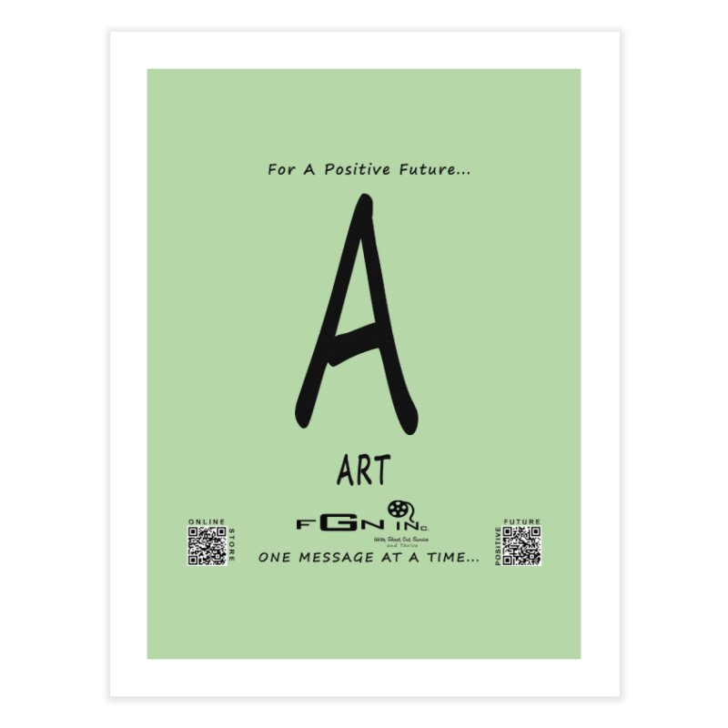 687 - A For Art Home Fine Art Print by FGN Inc. Online Shop