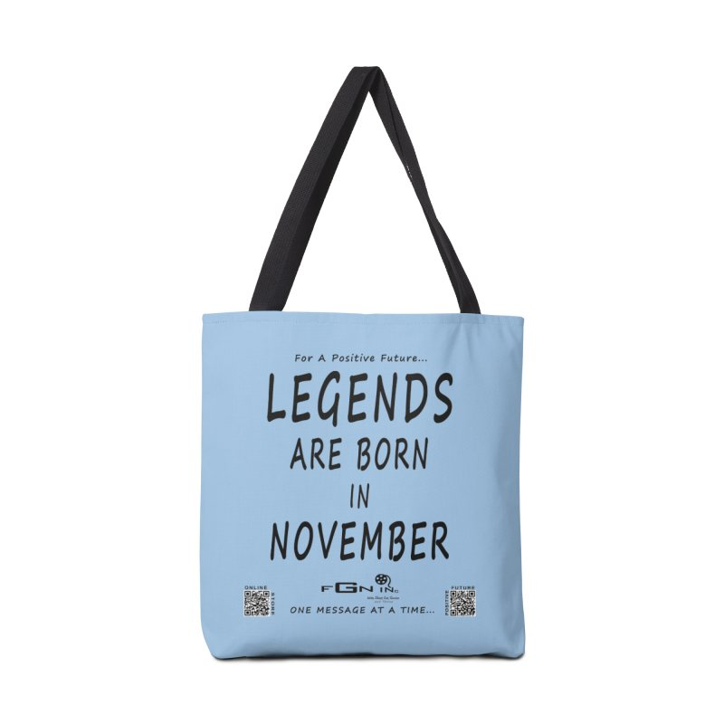 688 - Legends Are Born In November - On A Day To Remember Accessories Tote Bag Bag by FGN Inc. Online Shop