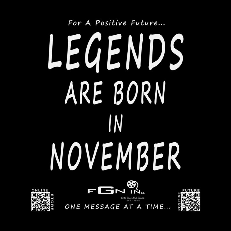 688A - Legends Are Born In November - On A Day To Remember by FGN Inc. Online Shop