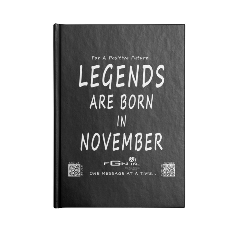688A - Legends Are Born In November - On A Day To Remember Accessories Blank Journal Notebook by FGN Inc. Online Shop