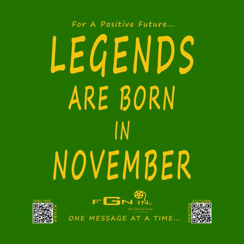 688B - Legends Are Born In November - On A Day To Remember by FGN Inc. Online Shop