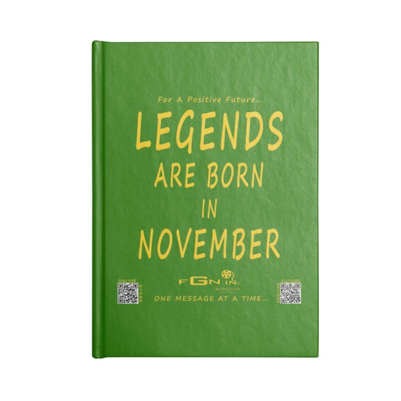 688B - Legends Are Born In November - On A Day To Remember Accessories Blank Journal Notebook by FGN Inc. Online Shop