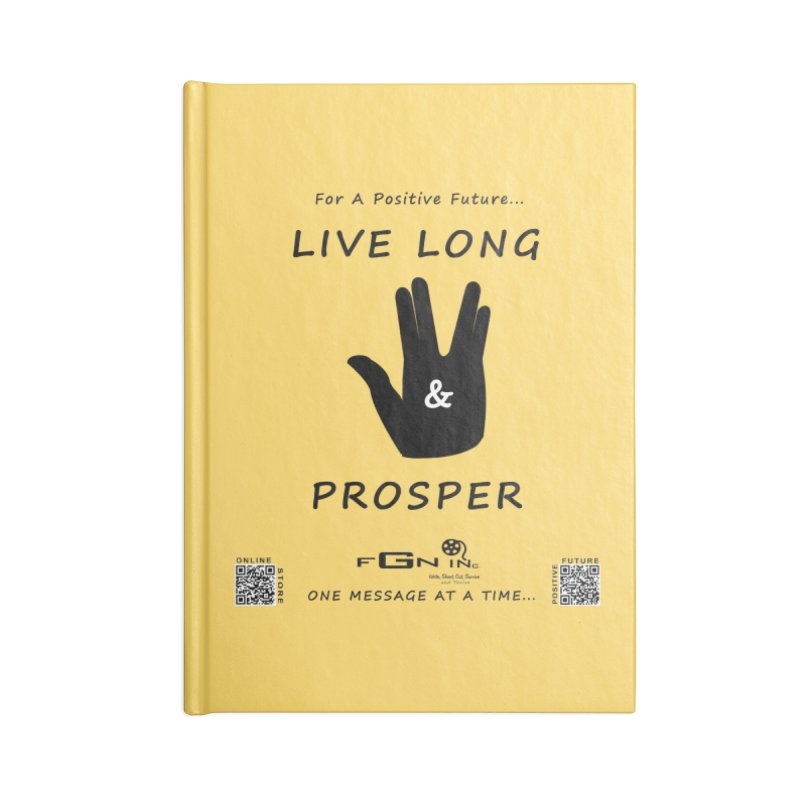 689 - Live Long and Prosper Accessories Blank Journal Notebook by FGN Inc. Online Shop