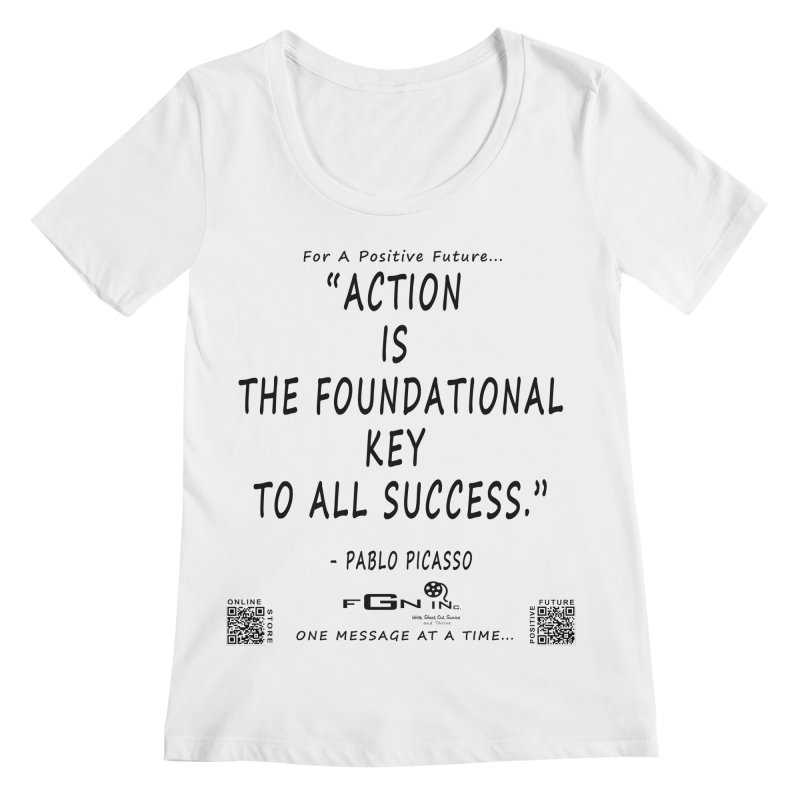 690 - Pablo Picasso Quote Women's Regular Scoop Neck by FGN Inc. Online Shop