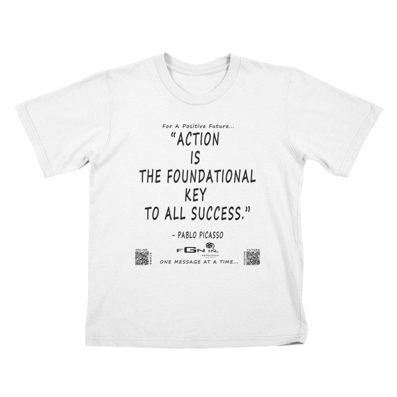 690 - Pablo Picasso Quote Kids T-Shirt by FGN Inc. Online Shop