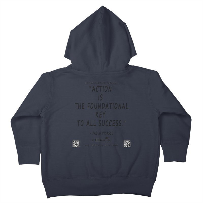 690 - Pablo Picasso Quote Kids Toddler Zip-Up Hoody by FGN Inc. Online Shop