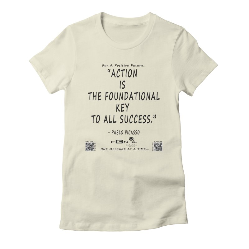 690 - Pablo Picasso Quote Women's Fitted T-Shirt by FGN Inc. Online Shop