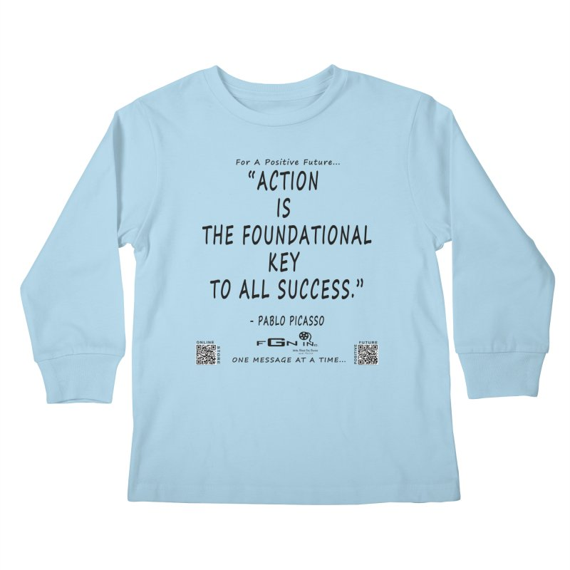 690 - Pablo Picasso Quote Kids Longsleeve T-Shirt by FGN Inc. Online Shop