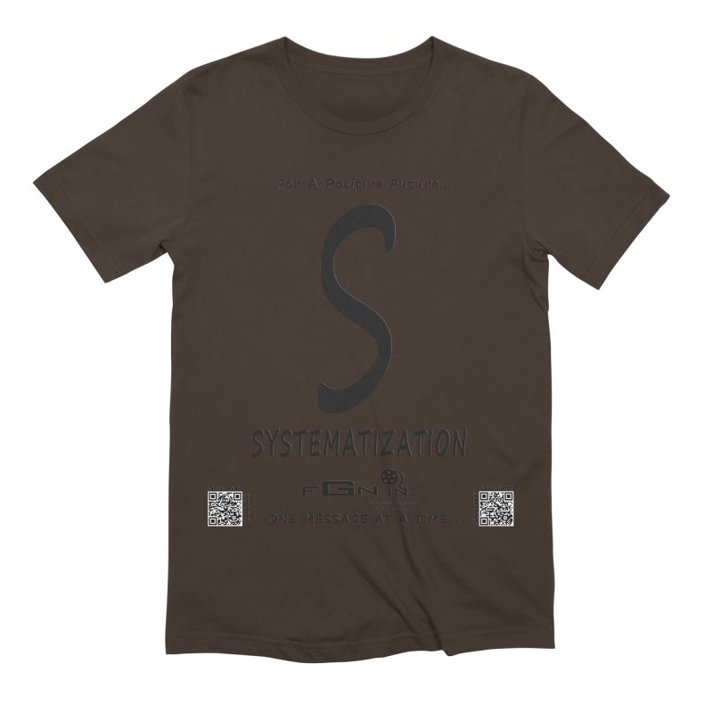 691 - S For Systematization Men's Extra Soft T-Shirt by FGN Inc. Online Shop