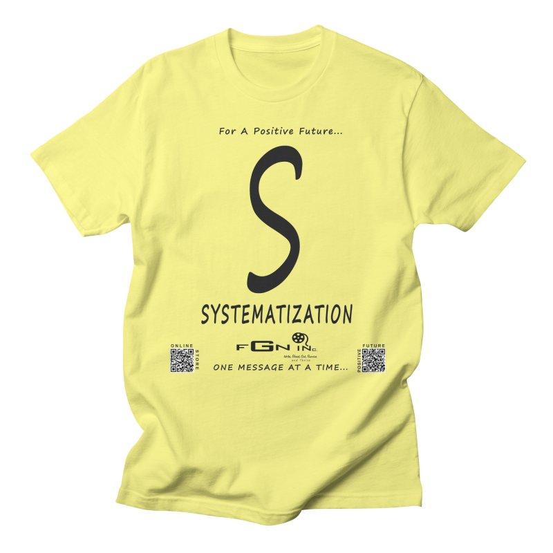 691 - S For Systematization Women's Regular Unisex T-Shirt by FGN Inc. Online Shop