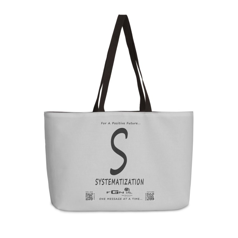 691 - S For Systematization Accessories Weekender Bag Bag by FGN Inc. Online Shop