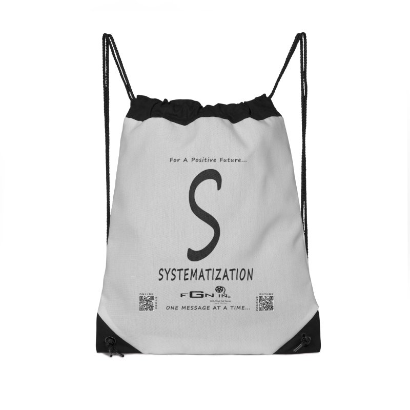 691 - S For Systematization Accessories Drawstring Bag Bag by FGN Inc. Online Shop