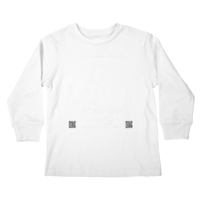 691A - S For Systematization Kids Longsleeve T-Shirt by FGN Inc. Online Shop