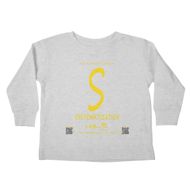691B - S For Systematization Kids Toddler Longsleeve T-Shirt by FGN Inc. Online Shop