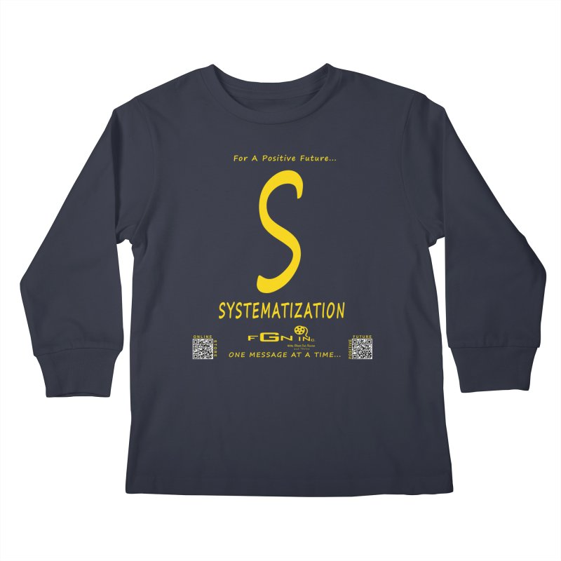 691B - S For Systematization Kids Longsleeve T-Shirt by FGN Inc. Online Shop