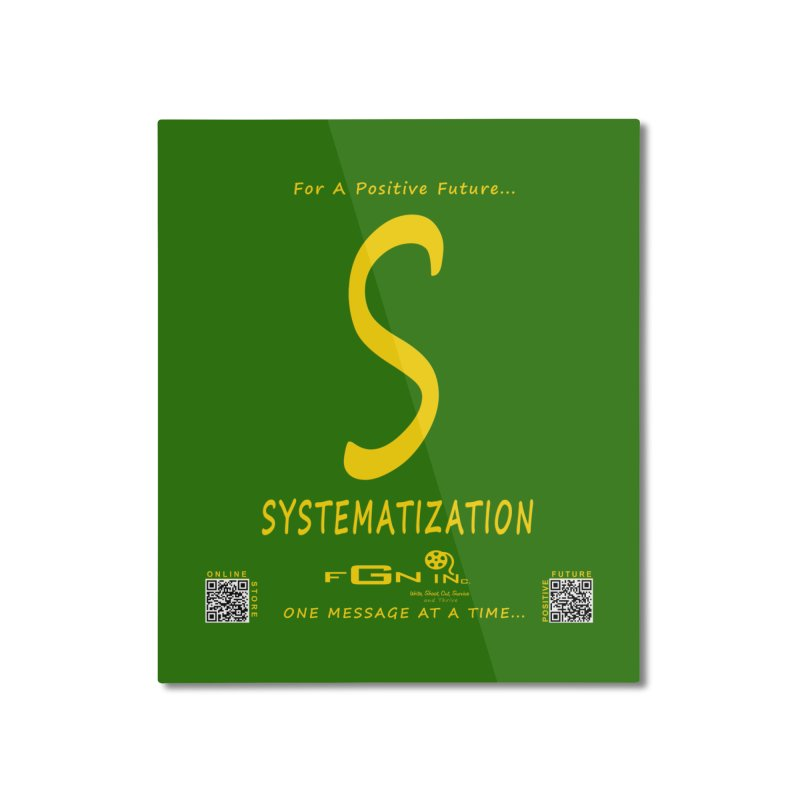 691B - S For Systematization Home Mounted Aluminum Print by FGN Inc. Online Shop