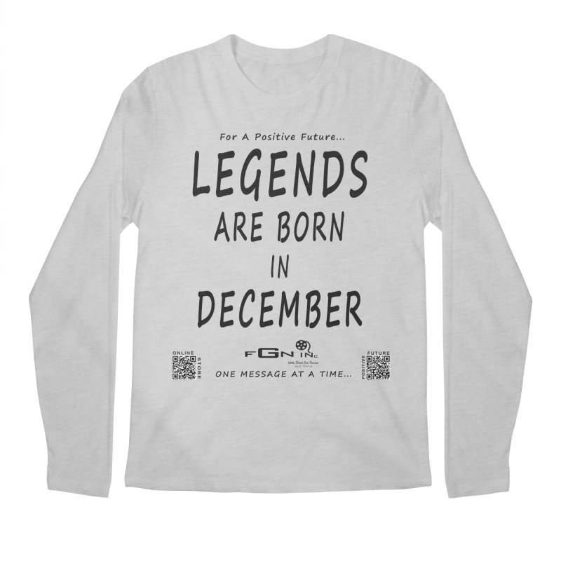 692 - Legends Are Born In December - On A Day To Remember Men's Regular Longsleeve T-Shirt by FGN Inc. Online Shop