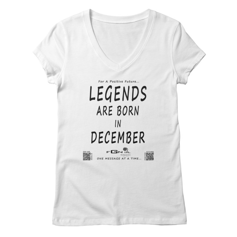 692 - Legends Are Born In December - On A Day To Remember Women's Regular V-Neck by FGN Inc. Online Shop